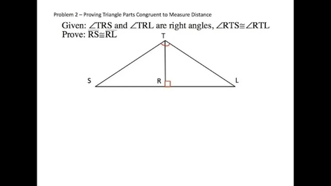 Thumbnail for entry Proving Triangle Parts Congruent to Solve Problems