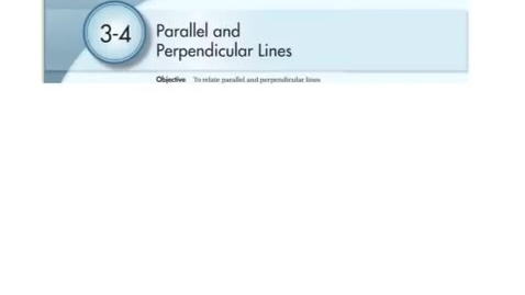 Thumbnail for entry Geo 3-4 Parallel and perpendicular lines