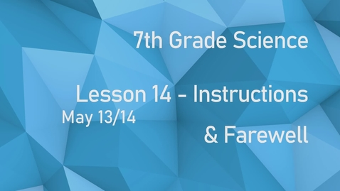 Thumbnail for entry Earth Science - Lesson 14
