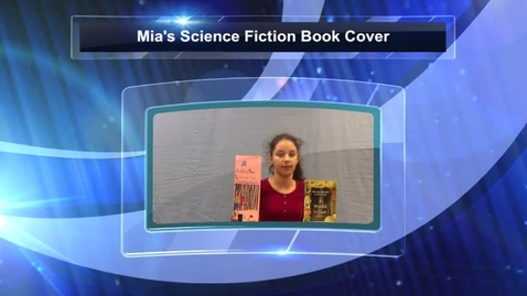 Thumbnail for entry Mia's Science Fiction Book Cover