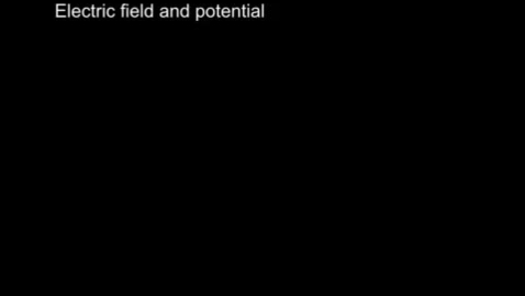 Thumbnail for entry Marcum Physics Electric field and potential