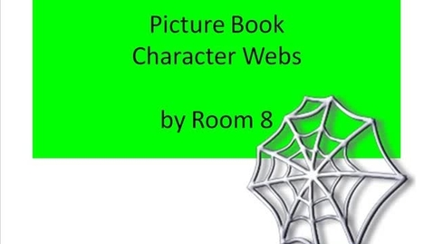 Thumbnail for entry Picture Book Character Webs