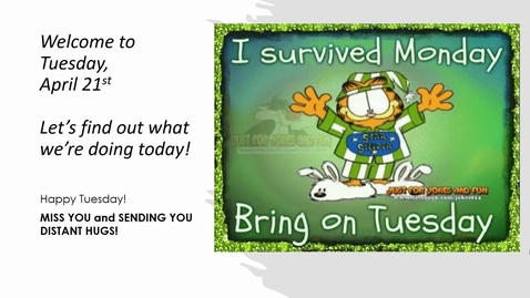 Thumbnail for entry Tuesday, April 21st Morning Message.webm