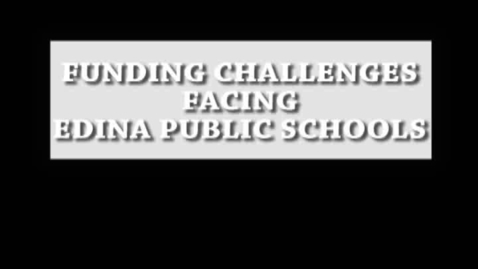Thumbnail for entry Budget Challenges Facing Edina Public Schools