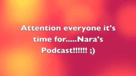 Thumbnail for entry Nara's Podcast Project