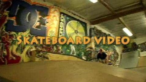Thumbnail for entry Skateboard Video