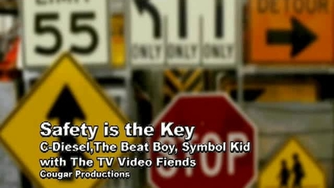 Thumbnail for entry Safety is the Key