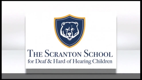 Thumbnail for entry The Scranton School for Deaf and Hard of Hearing - Where Kids Come First