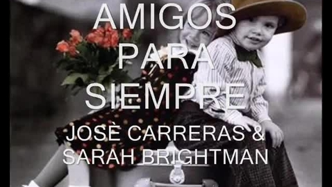 Thumbnail for entry Amigos Para Siempre