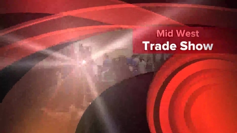 Thumbnail for entry Mid West Trade Show 2015