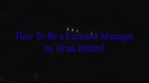 Thumbnail for entry How To Be a Lacrosse Manager