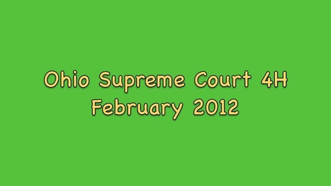 Thumbnail for entry Ohio Supreme Court Trial 4H