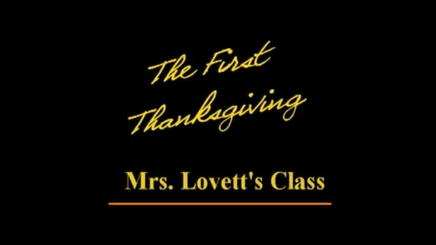 """Thumbnail for entry 1st Grade """"The First Thanksgiving"""""""