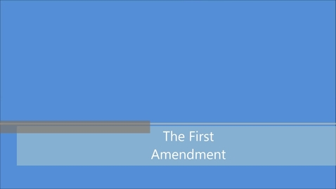 Thumbnail for entry The First Amendment - Journalism 1