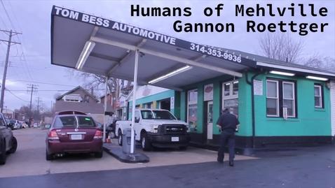 Thumbnail for entry Humans of Mehlville - Gannon Roettger