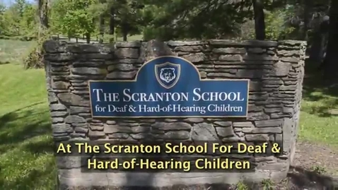 Thumbnail for entry Welcome To the Scranton School For Deaf And Hard Of Hearing Children