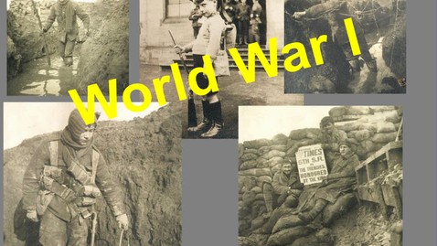 Thumbnail for entry Hist7 Ch 6 WW1 Part 1   Start of the War and Reasons the U.S. entered WW1