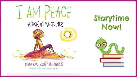 Thumbnail for entry I Am Peace, A Book of Mindfulness - By Susan Verde | Children's Books Read Aloud