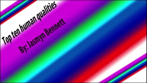 Thumbnail for entry Jasmyns Human Qualities - Beg Broadcast 2017/2018