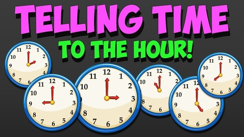 Thumbnail for entry Telling Time to the hour - Song - What time is it?