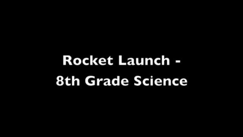 Thumbnail for entry Rocket Launch 2013
