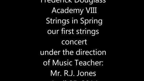 Thumbnail for entry FDA VIII Strings in Spring