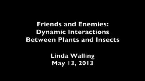 Thumbnail for entry Friends and Enemies: Dynamic Interactions Between Plants and Insects