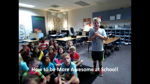 Thumbnail for entry How To Be More Awesome At School