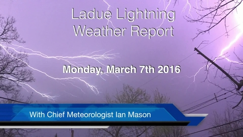 Thumbnail for entry LHSTV Ladue Lightning Weather Podcast for Friday March 7th