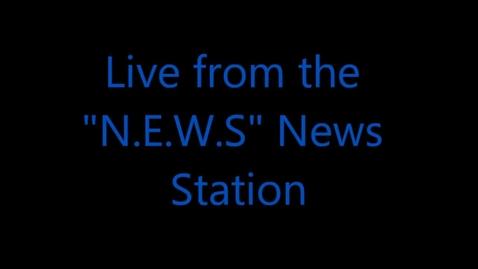 Thumbnail for entry News Broadcasts