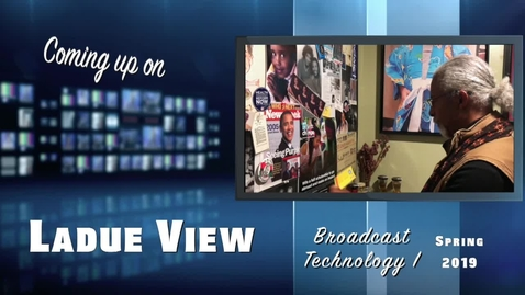 Thumbnail for entry Ladue View - Broadcast Technology I edition, Spring 2019