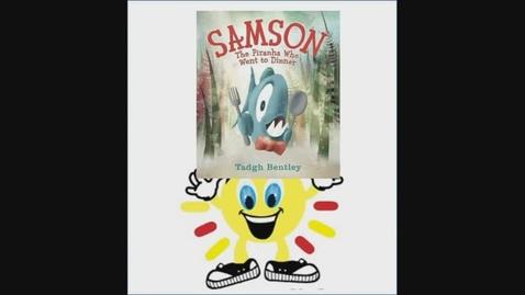 Thumbnail for entry #SISDBookBlitz: Samson the Prianh