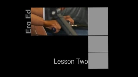 Thumbnail for entry Erg Ed Lesson Two