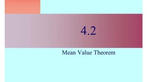 Thumbnail for entry AP 4-2 Mean Value Theorem