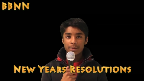 Thumbnail for entry BBNN New Years Resolutions