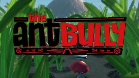Thumbnail for entry ant bully trailler
