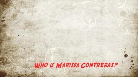 Thumbnail for entry Marissa Contreras autobiography