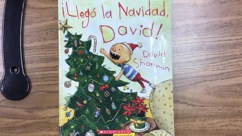 Thumbnail for entry Lectura - ¡Llegó la Navidad, David! - miércoles 12/16