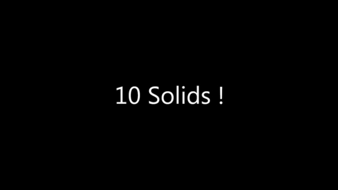 Thumbnail for entry 10 Solids