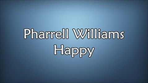 Thumbnail for entry Pharrell Williams - Happy (Lyrics)