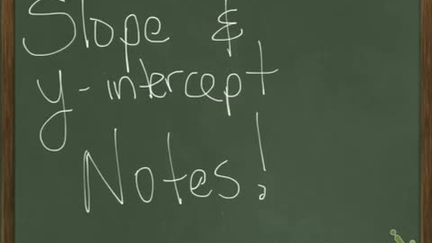 Thumbnail for entry Slope and Y-intercept Equation development