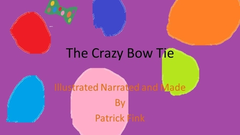 Thumbnail for entry The Crazy Bow Tie