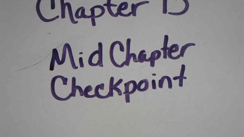 Thumbnail for entry 13 midchapter checkpoint