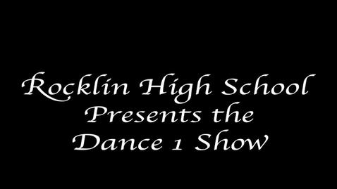 Thumbnail for entry ROCKLIN HIGH SCHOOL DANCE SHOW ONE  RE -CAP13'