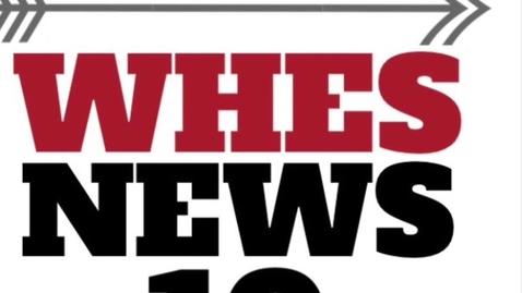 Thumbnail for entry WHES News 10 November 22, 2019