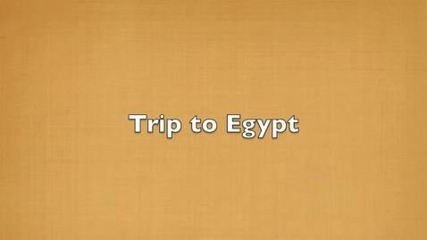 Thumbnail for entry Trip to Egypt