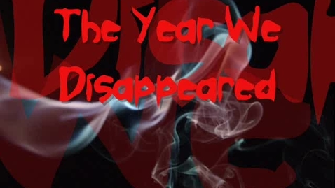 Thumbnail for entry The Day We Disappeared
