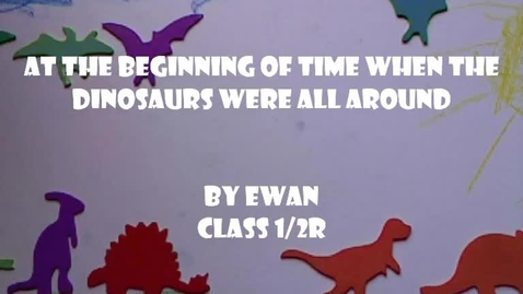 Thumbnail for entry When the dinosaurs were all around