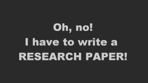 Thumbnail for entry Oh, no a research paper!