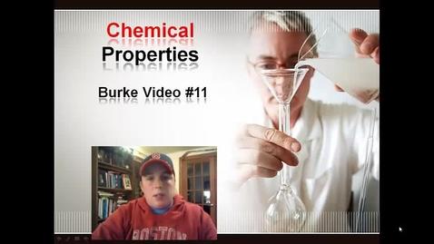 Thumbnail for entry Burke Video 11 Chem Props
